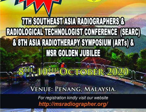 7th Southeast Asia Radiographers and Radiological Technologist Conference (SEARC) &  8th Asia Radiotherapy Symposium (ARTs) & MSR Golden Jubilee